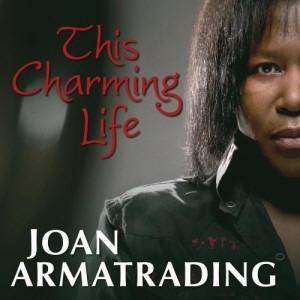 Joan Armatrading: This Charming Life (2010)